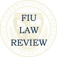 FIU Law Review Volume 12 ePublished – Special Scholarly Impact Report