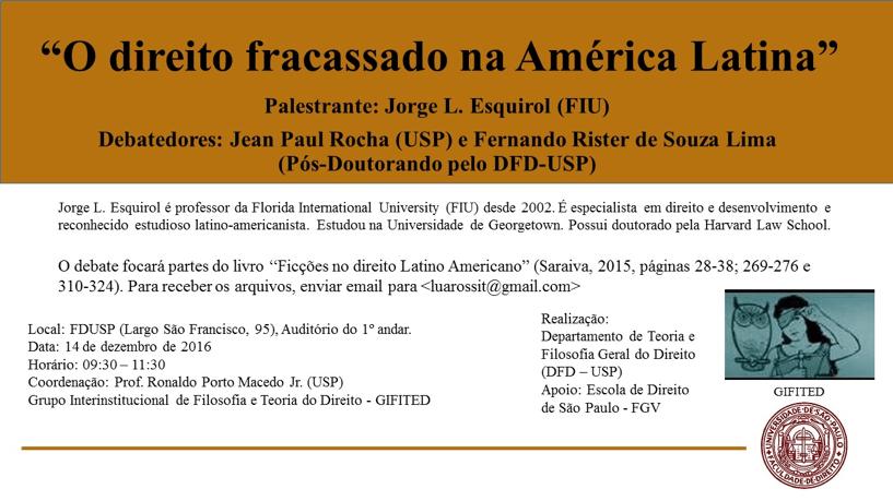 Presentation on December 14, 2016 of Ficções do Direito Latino-Americano by Jorge L. Esquirol