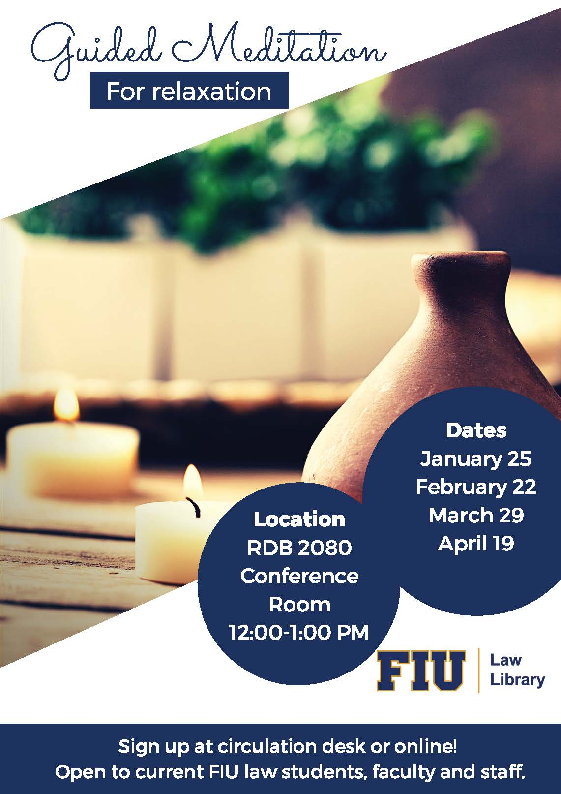 Guided Meditation for Relaxation Series – Spring 2017 Schedule