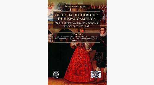 New Book Spotlight: Historia Del Derecho De Hispanoamérica