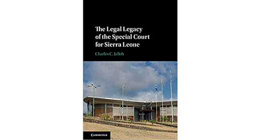 FIU Law Micro-symposium:  THE LEGAL LEGACY OF THE SPECIAL COURT FOR SIERRA LEONE